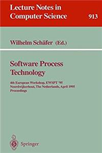 eBook Software Process Technology: 4th European Workshop, EWSPT '95, Noordwijkerhout, The Netherlands, April 3 - 5, 1995. Proceedings (Lecture Notes in Computer Science) ePub
