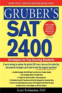 eBook Gruber's SAT 2400: Strategies for Top-Scoring Students (Gruber's SAT 2400: Advanced Strategies for the Perfect Score) ePub