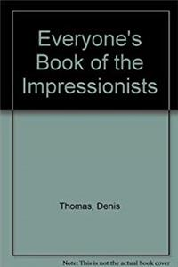 eBook Everyone's Book of the Impressionists ePub