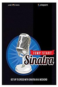 eBook Jump Start Sinatra: Get Up to Speed With Sinatra in a Weekend ePub