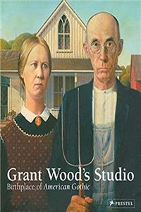 eBook Grant Wood's Studio: Birthplace of American Gothic ePub