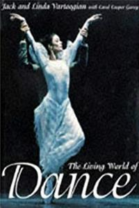 eBook The Living World Dance: Artistry in Motion ePub