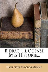 eBook Bidrag Til Odense Byes Historie... (Danish Edition) ePub