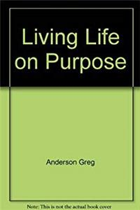 eBook Living Life on Purpose ePub