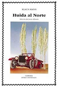 eBook Huida al Norte/ The Northern Fugitive (Spanish Edition) ePub